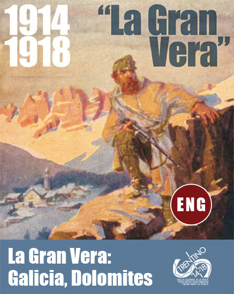 1914-1918 The Great War: Galicia, Dolomites